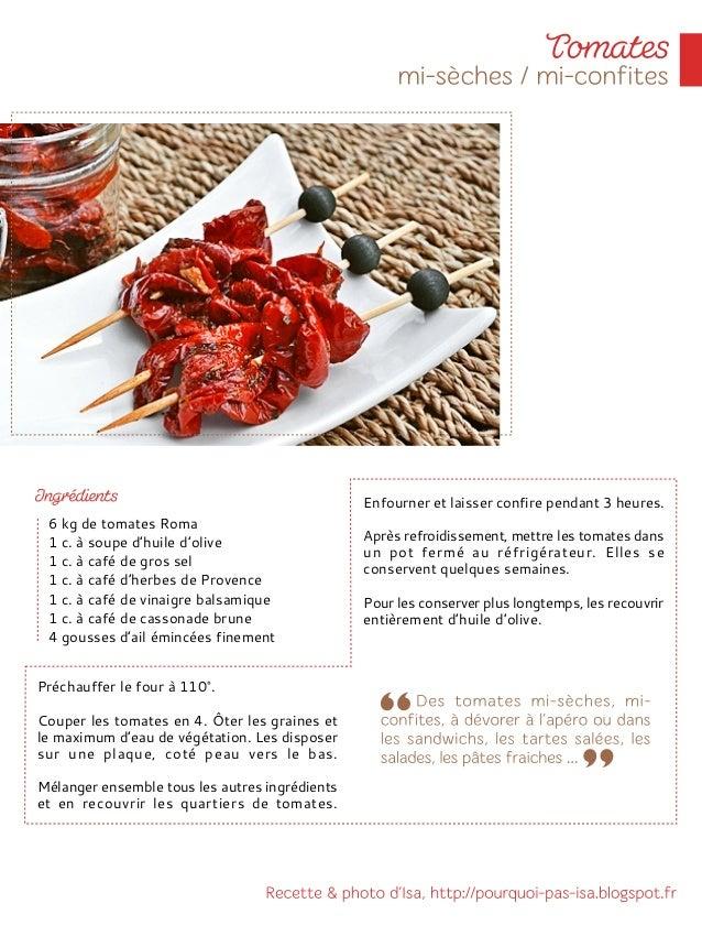 Laver les tomates. Les couper en quartiers. Les épépiner et les répartir dans les assiettes. Ajouter la brousse émiettée e...