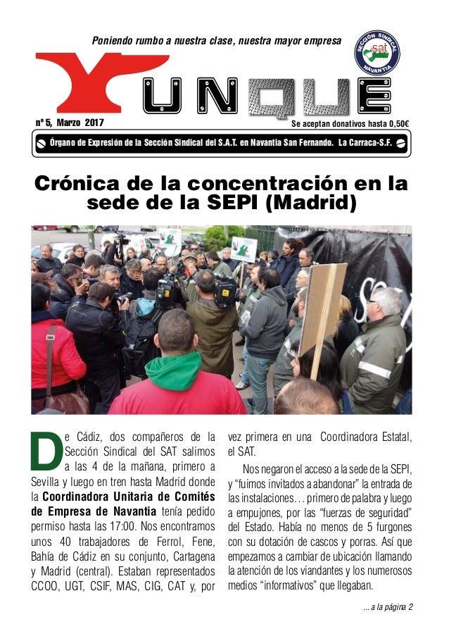 u n e Cádiz SECC IÓN SIND ICAL N AVANTIA nº 5, Marzo 2017 Órgano de Expresión de la Sección Sindical del S.A.T. en Navanti...