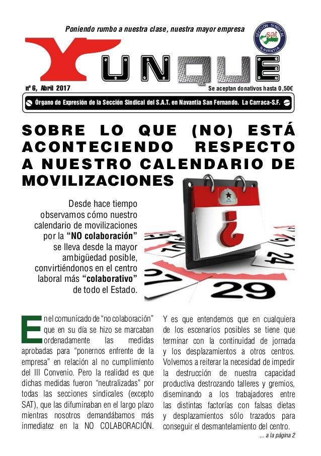 u n e Cádiz SECC IÓN SIND ICAL N AVANTIA nº 6, Abril 2017 Órgano de Expresión de la Sección Sindical del S.A.T. en Navanti...