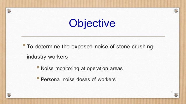 preparation of hearing conservation program for stone crushing indust u2026
