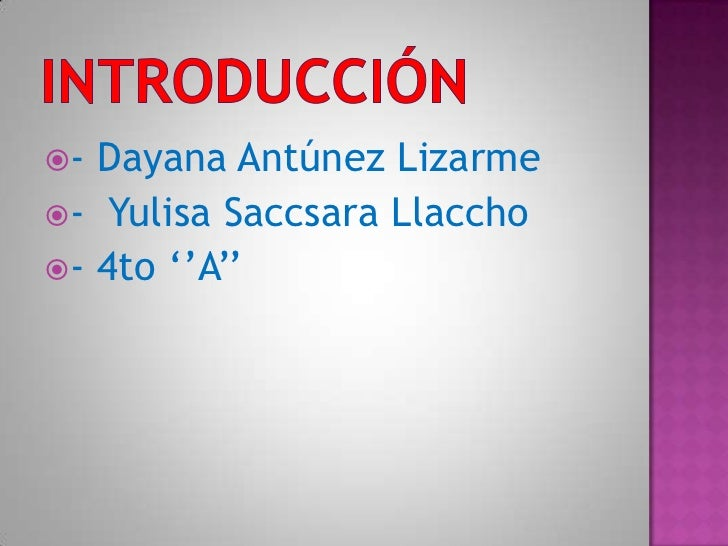 - Dayana Antúnez Lizarme- Yulisa Saccsara Llaccho- 4to ''A''