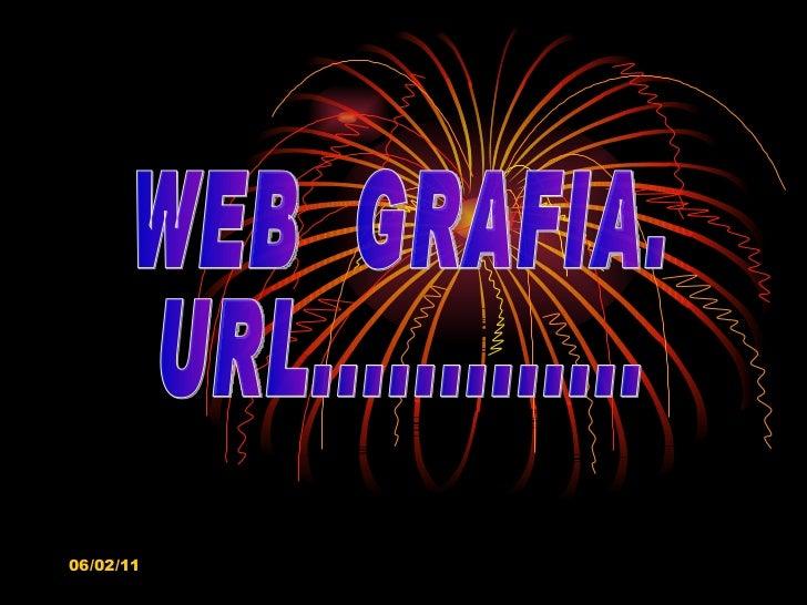 WEB  GRAFIA. URL.............