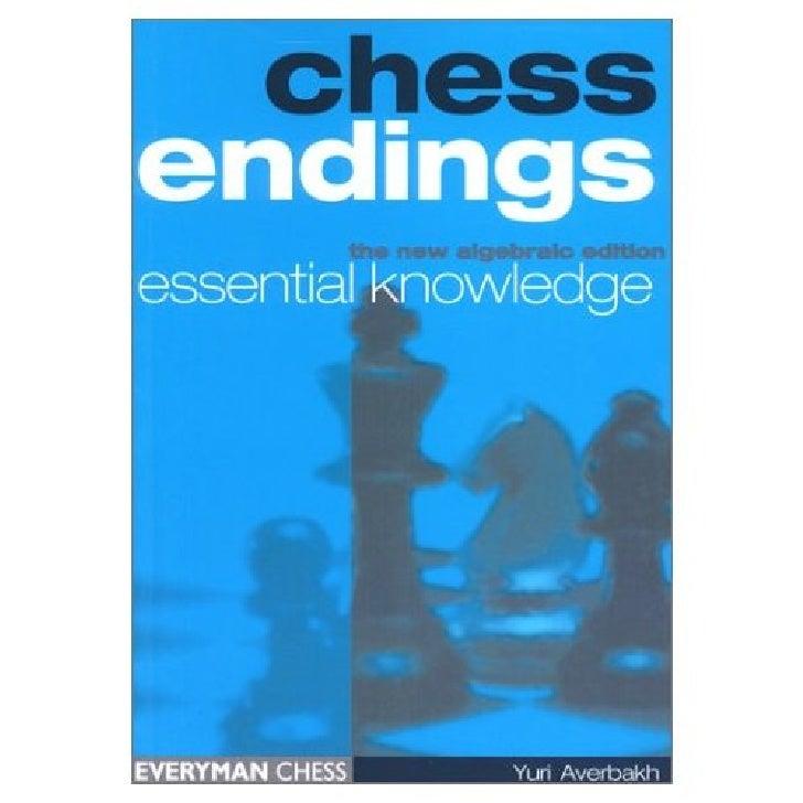 Endings knowledge pdf essential chess