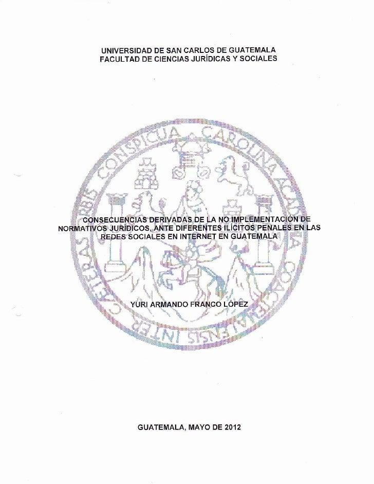 UNIVERSIDAD DE SAN CARLOS DE GUATEMALAFACULTAD DE CIENCIAS JURíDICAS Y SOCIALES                          #,{              ...