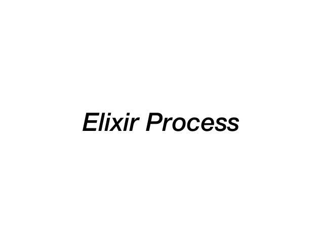 Elixir Process
