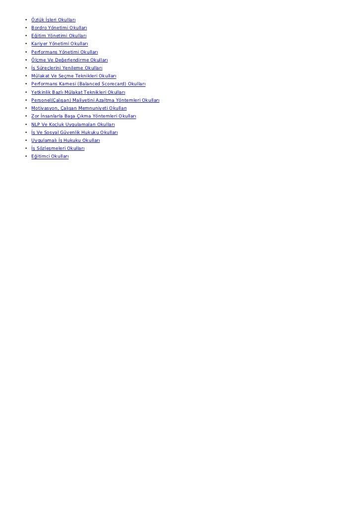 • Özlük İşleri Okulları• Bordro Yönetimi Okulları• Eğitim Yönetimi Okulları• Kariyer Yönetimi Okulları• Performans Yönetim...