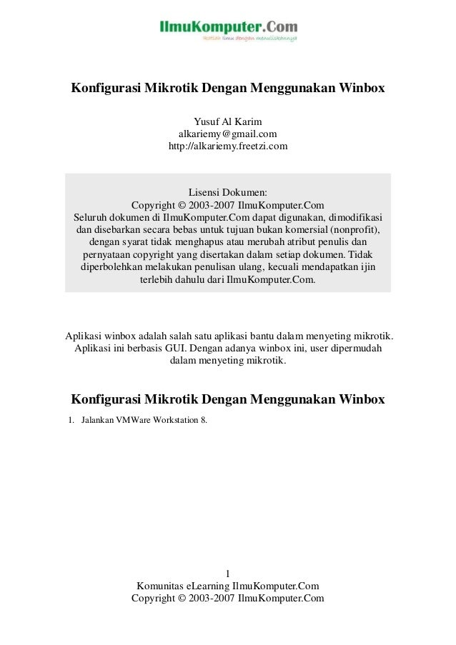 Konfigurasi Mikrotik Dengan Menggunakan Winbox                              Yusuf Al Karim                          alkari...