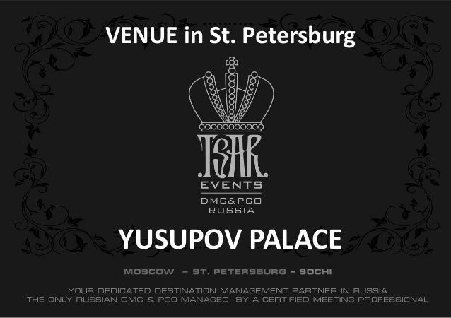 YUSUPOV PALACE VENUE in St. Petersburg