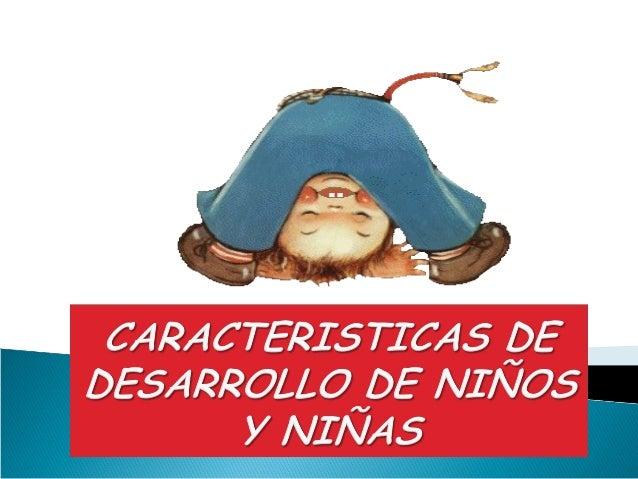 GRUPO DE EDADCARACTERISTICA GENERAL DE LA EDAD.ÁREA COGNITIVACARACTERÍSTICAS DEL DESARROLLOACTIVIDADES SUGERIDASÁREA DE LE...