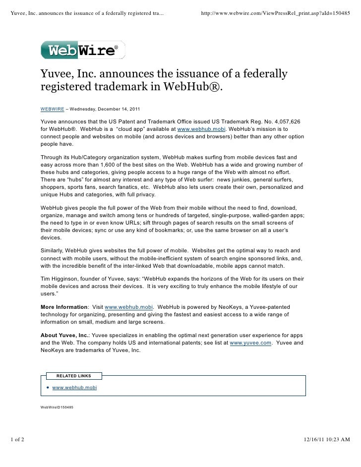 Yuvee, Inc. announces the issuance of a federally registered tra...         http://www.webwire.com/ViewPressRel_print.asp?...