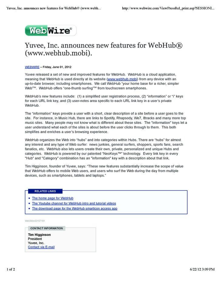 Yuvee, Inc. announces new features for WebHub® (www.webh...                http://www.webwire.com/ViewPressRel_print.asp?S...