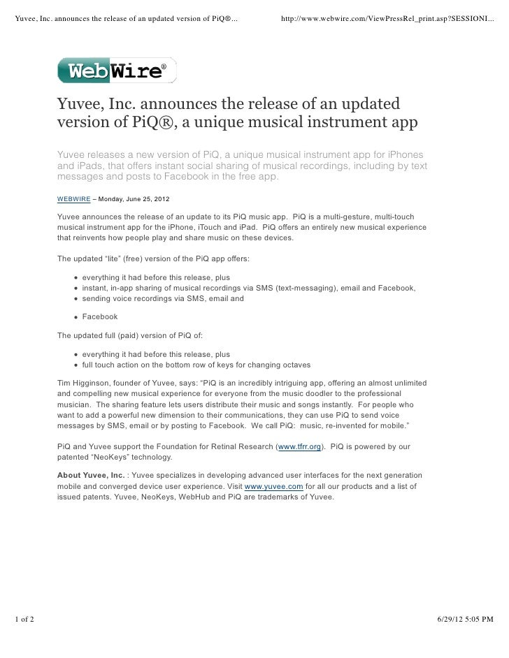Yuvee, Inc. announces the release of an updated version of PiQ®...         http://www.webwire.com/ViewPressRel_print.asp?S...