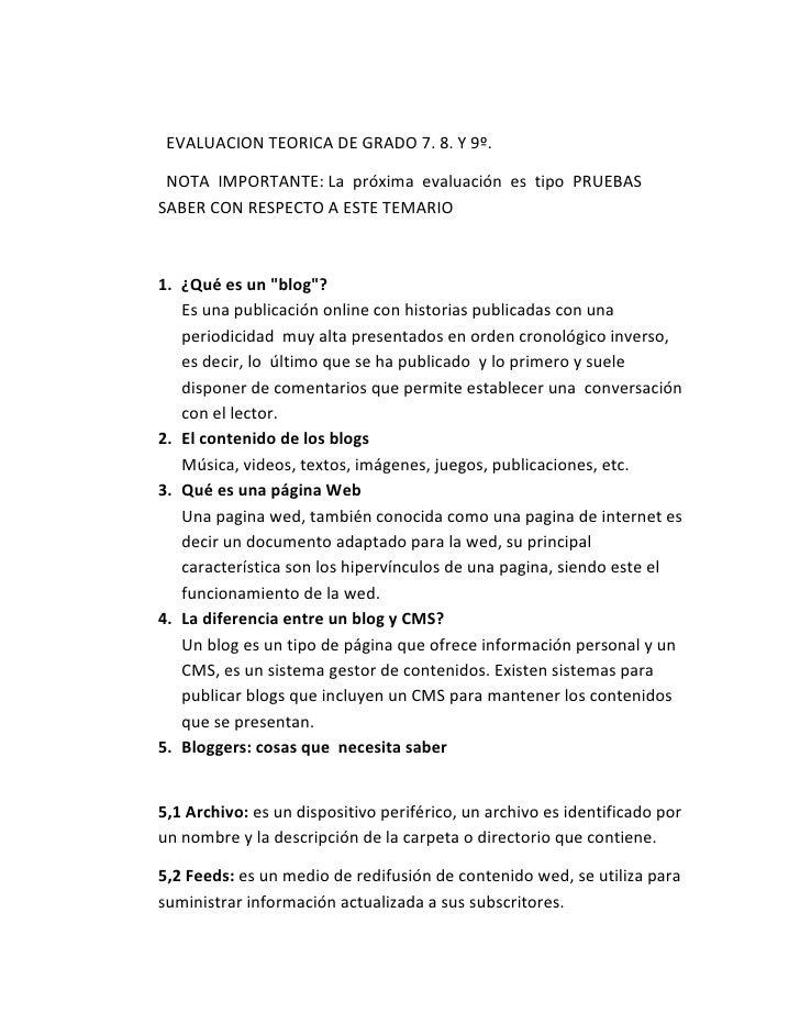 <br />  EVALUACION TEORICA DE GRADO 7. 8. Y 9º.<br />  NOTA  IMPORTANTE: La  próxima  evaluación  ...