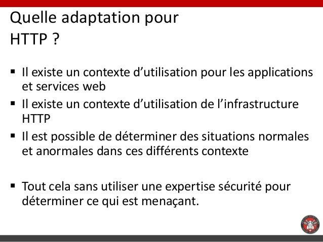 Quelle adaptation pourHTTP ? Il existe un contexte d'utilisation pour les applications  et services web Il existe un con...