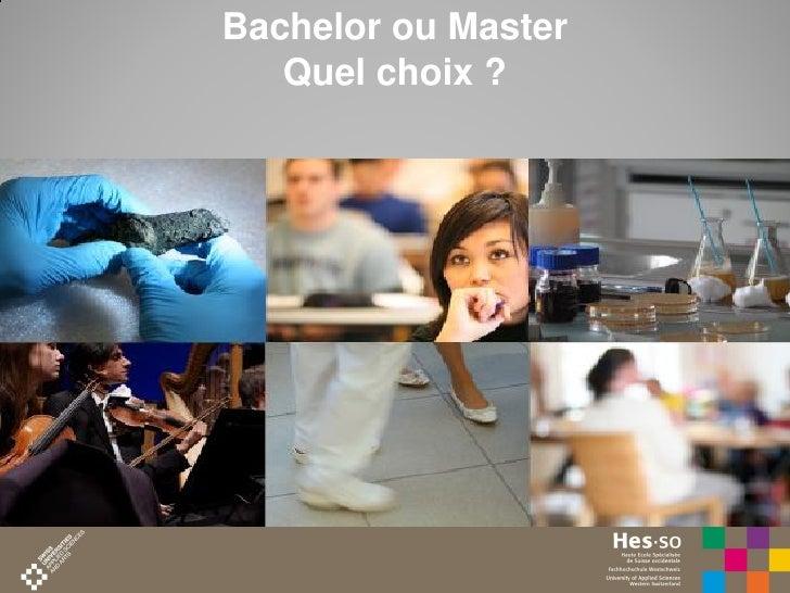 Bachelor ou Master   Quel choix ?                     1