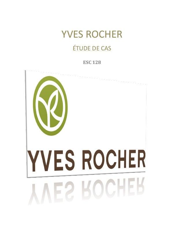 YVES ROCHER ÉTUDE DE CAS ESC 128