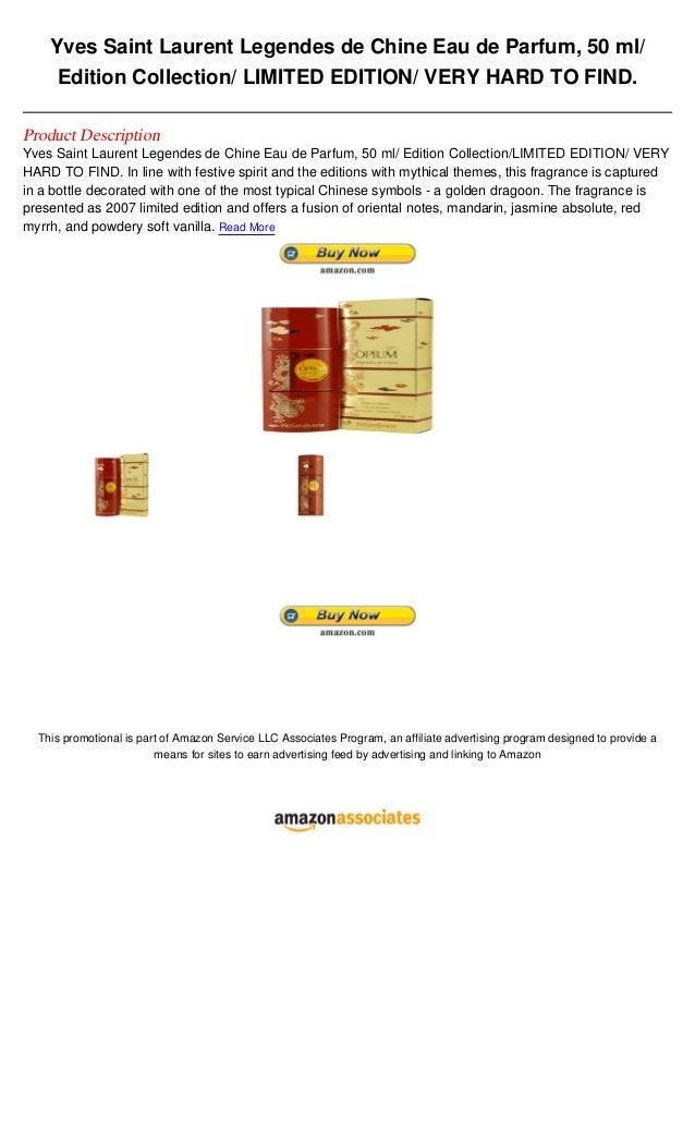 Yves Saint Laurent Legendes de Chine Eau de Parfum, 50 ml/     Edition Collection/ LIMITED EDITION/ VERY HARD TO FIND.Prod...