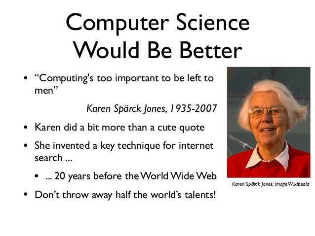 Quotes About Computer Science Students 15 Quotes: Women In Science 2015: The Computer Scientist And The Cleaner