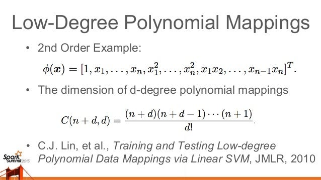 2-Degree Polynomial Mapping • 2-Degree Polynomial Mapping: # of features = O(n2 ) for one training sample • 2-Degree Polyn...
