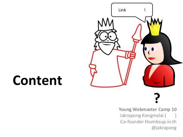 Link       !Content                         ?          Young Webmaster Camp 10           Jakrapong Kongmalai (   )        ...