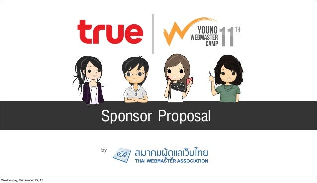 Sponsor Proposal by Wednesday, September 25, 13