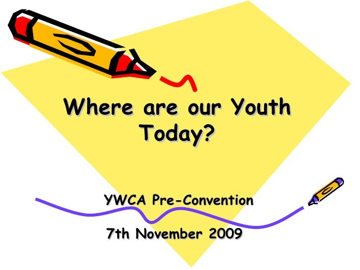 YWCA- Where are Our Youth