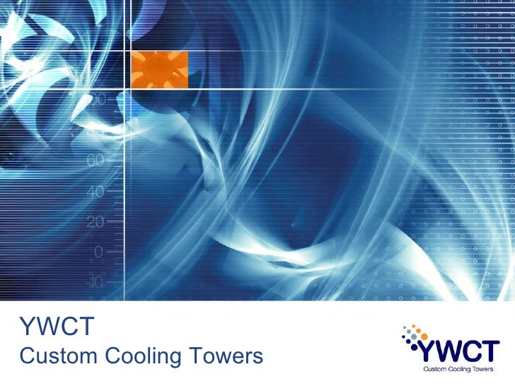 YWCT Custom Cooling Towers