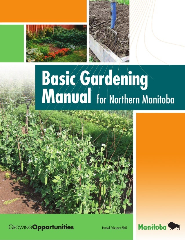 Basic Gardening Manual for Northern Manitoba Canada