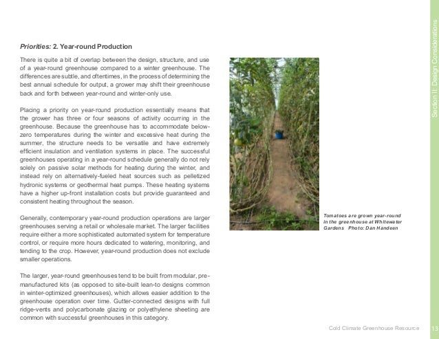 SectionII:DesignConsiderations Determining what to grow is heavily dependent on the targeted market, end-users of the prod...