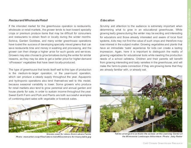 SectionII:DesignConsiderations Site planning for the greenhouse is highly specific to each project. It is important to tak...