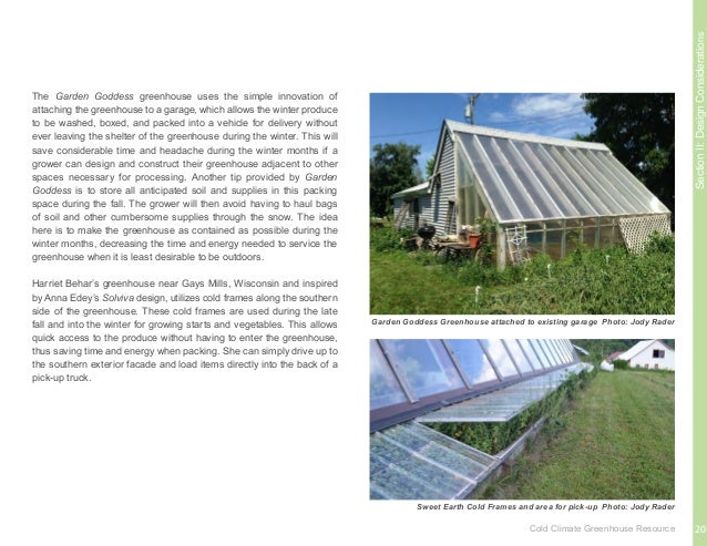 SectionIII:GreenhouseComponents This section outlines the various components found in all cold-climate greenhouses, whethe...