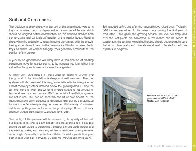SectionIII:GreenhouseComponents The wood frame structures examined in this research were all site-built by the growers or ...