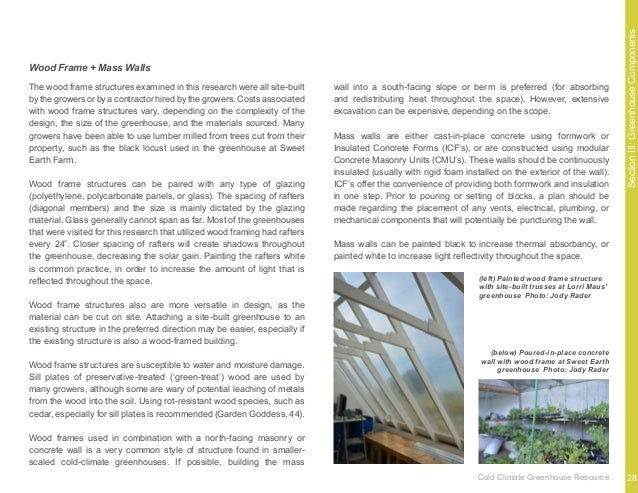 SectionIII:GreenhouseComponents Glass is typically found in greenhouses built prior to 1990, or in smaller-scaled greenhou...