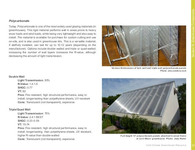 SectionIII:GreenhouseComponents An efficient means of maintaining heat in a cold-climate greenhouse is through a form of s...
