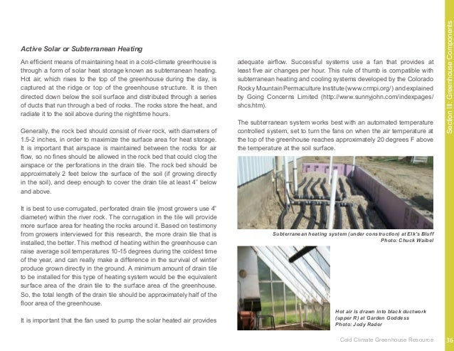 SectionIII:GreenhouseComponents Insulation throughout the cold-climate greenhouse will improve the performance of the buil...