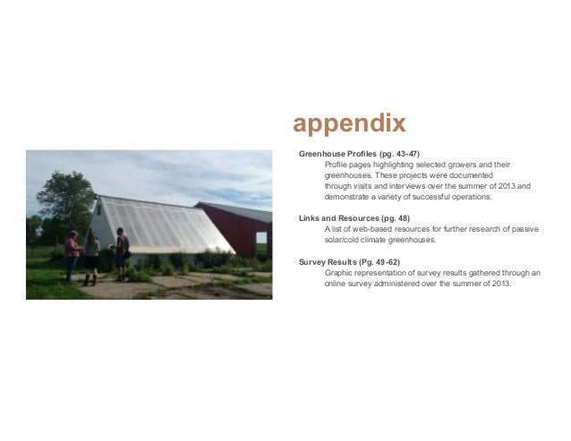 Appendix Hoop-House Style Greenhouse with Geothermal Heat System Products: Tomatoes, ginger, ghost peppers, cucumbers Prim...