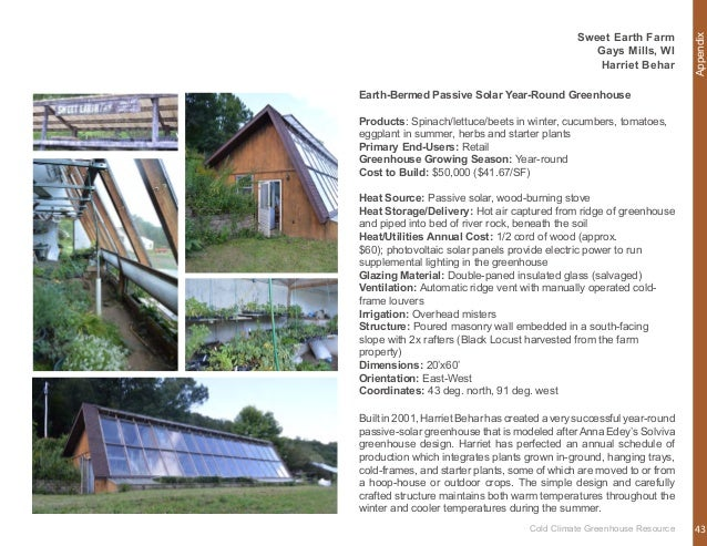 Appendix Season Extension Passive Solar Heated Soil High Tunnel Products: Hardy greens, tender greens and tomatoes Primary...