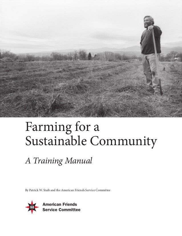 farming for a sustainable community training manual american frie