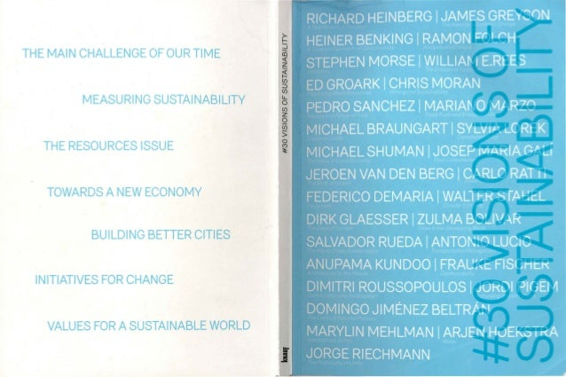 THE MAIN CHALLENGE OF OUR TIME MEASURING SUSTAINABILITY THE RESOURCES ISSUE TOWARDS A NEW ECONOMY BUILDING BETTER CITIES I...