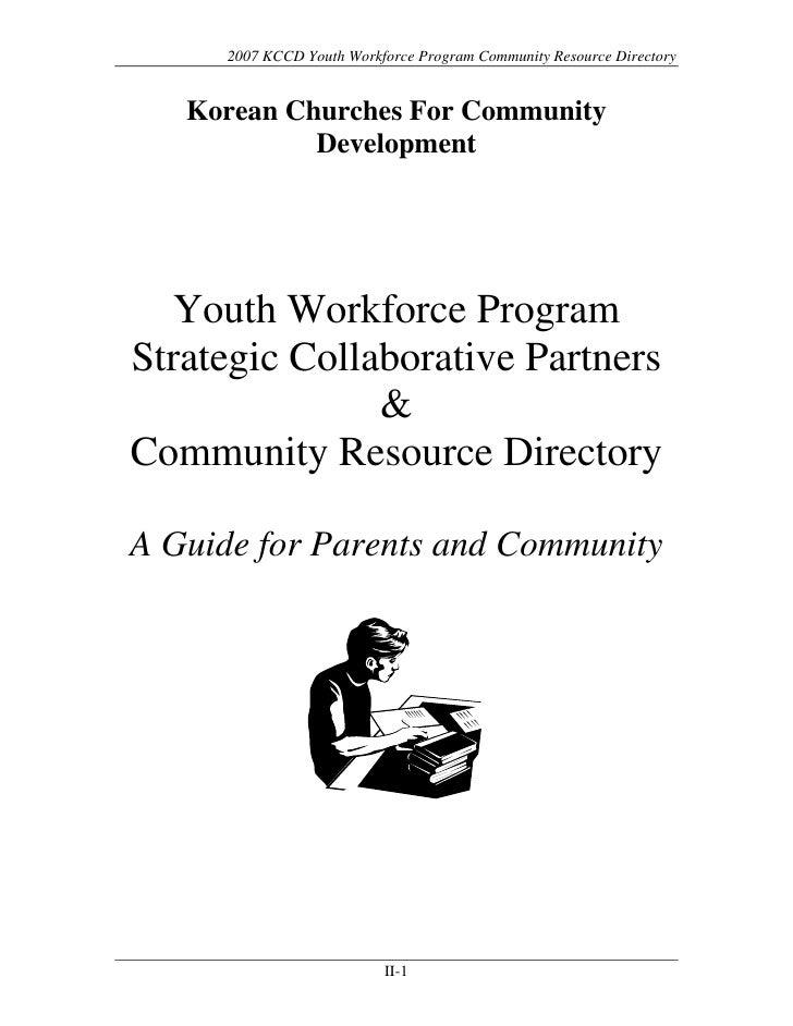 2007 KCCD Youth Workforce Program Community Resource Directory      Korean Churches For Community             Development ...