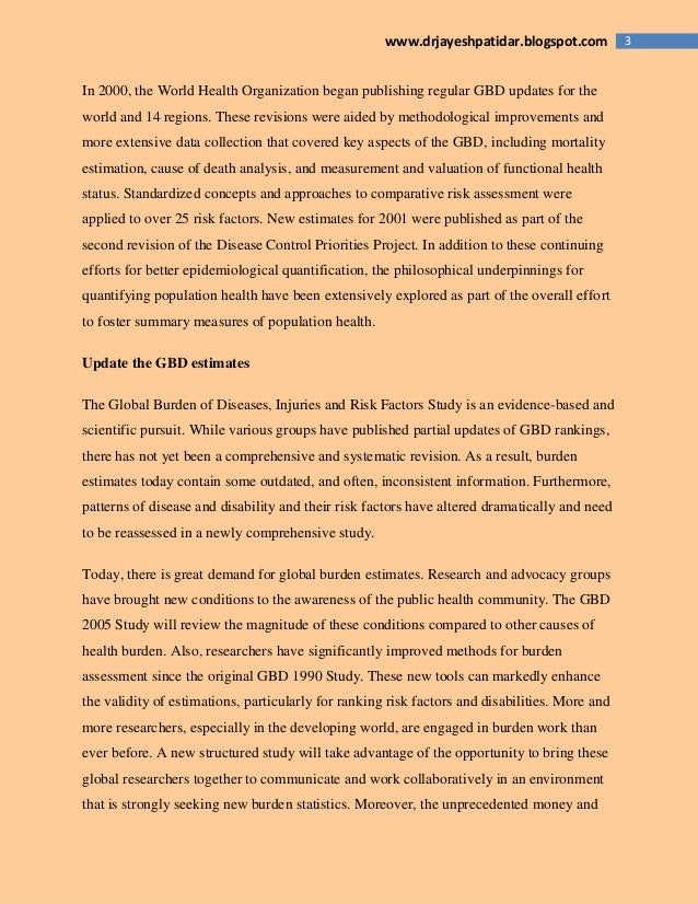 3www.drjayeshpatidar.blogspot.com In 2000, the World Health Organization began publishing regular GBD updates for the worl...