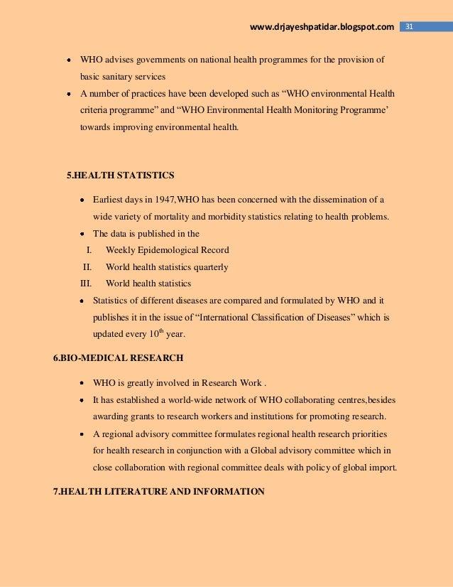 31www.drjayeshpatidar.blogspot.com WHO advises governments on national health programmes for the provision of basic sanita...