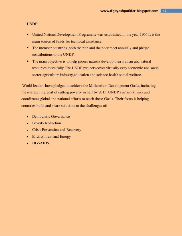 41www.drjayeshpatidar.blogspot.com UNDP  United Nations Development Programme was established in the year 1966.It is the ...