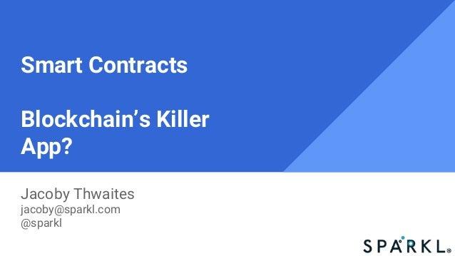 Technology Management Image: Smart Contracts: Blockchain's Killer App? (Insurtech