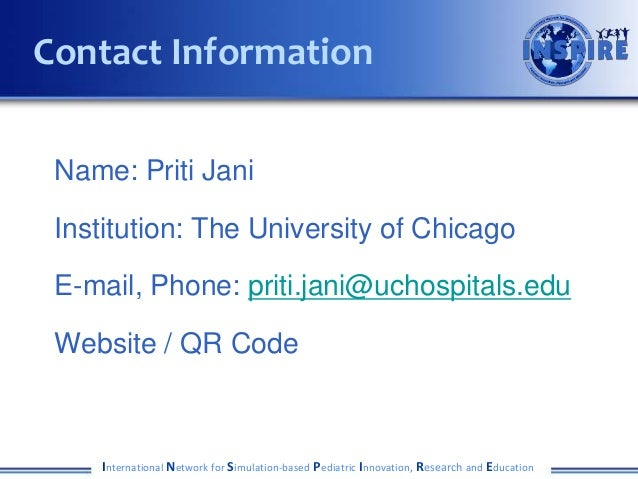 Name: Priti Jani Institution: The University of Chicago E-mail, Phone: priti.jani@uchospitals.edu Website / QR Code Intern...