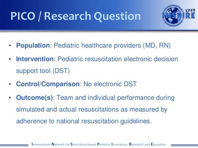 • Population: Pediatric healthcare providers (MD, RN) • Intervention: Pediatric resuscitation electronic decision support ...