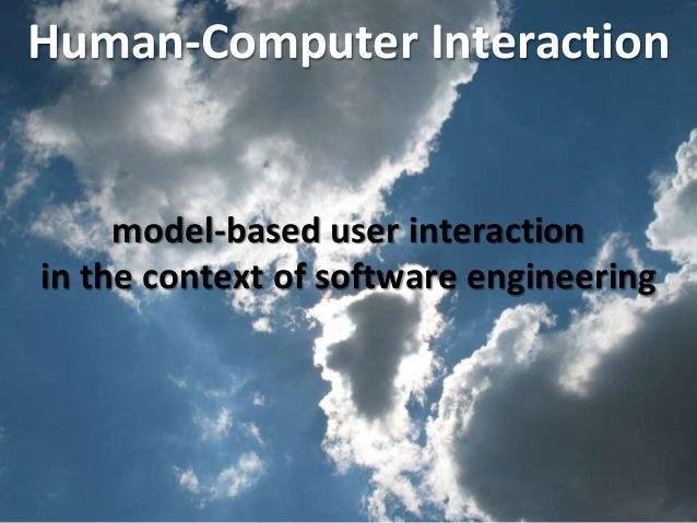 Master on Software Engineering :: Human-Computer Interaction Dr. Sabin-Corneliu Buraga – www.purl.org/net/busaco model-bas...