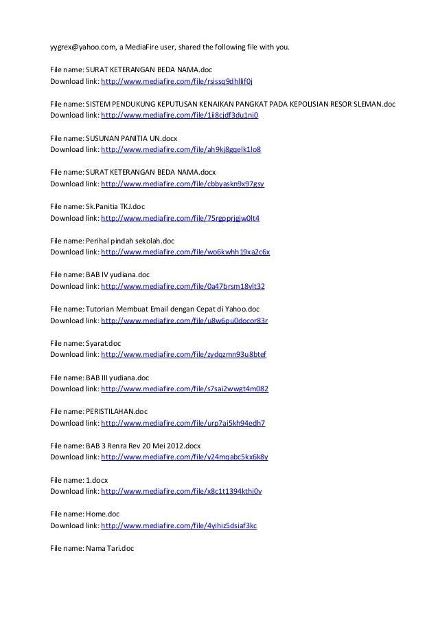 yygrex@yahoo.com, a MediaFire user, shared the following file with you. File name: SURAT KETERANGAN BEDA NAMA.doc Download...