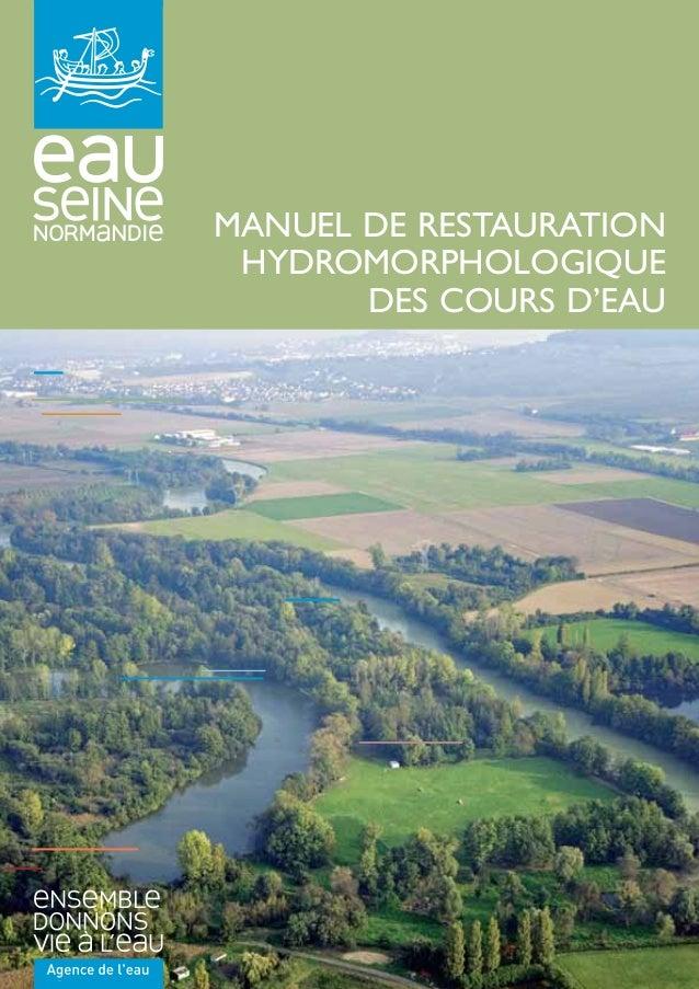MANUEL DE RESTAURATION HYDROMORPHOLOGIQUE DES COURS D'EAU