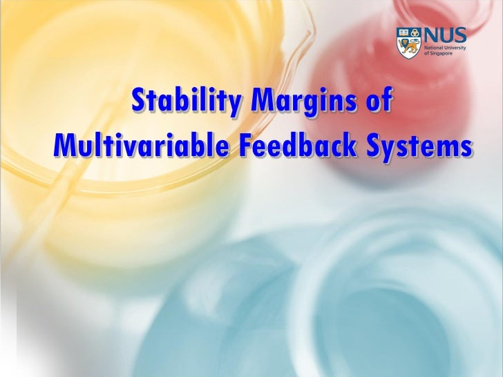 Stability Margins ofMultivariable Feedback Systems